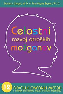 Knjiga Celostni razvoj otroških možganov