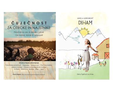 Čuječnost za otroke in najstnike in otroška slikanica DIHAM